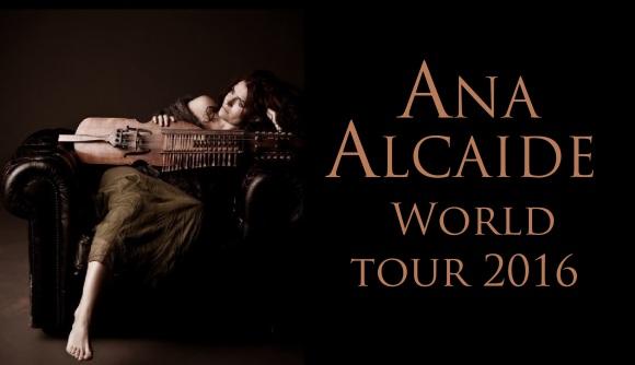 ANA ALCAIDE WORLD TOUR